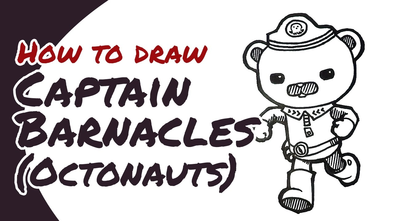 1280x720 how to draw captain barnacles from octonauts drawing guide - Octonauts Drawing