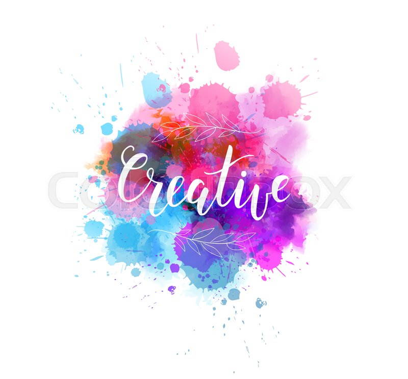 800x743 Creative Hand Lettering Phrase On Watercolor Imitation Color - Color Splash Watercolor